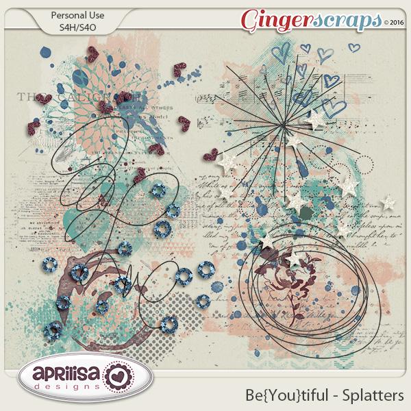 Be{You}Tiful - Splatters by Aprilisa Designs
