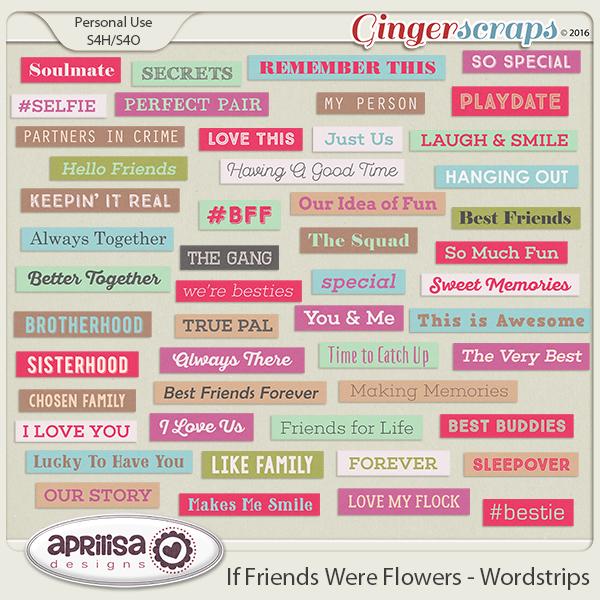 If Friends were Flowers - Wordstrips