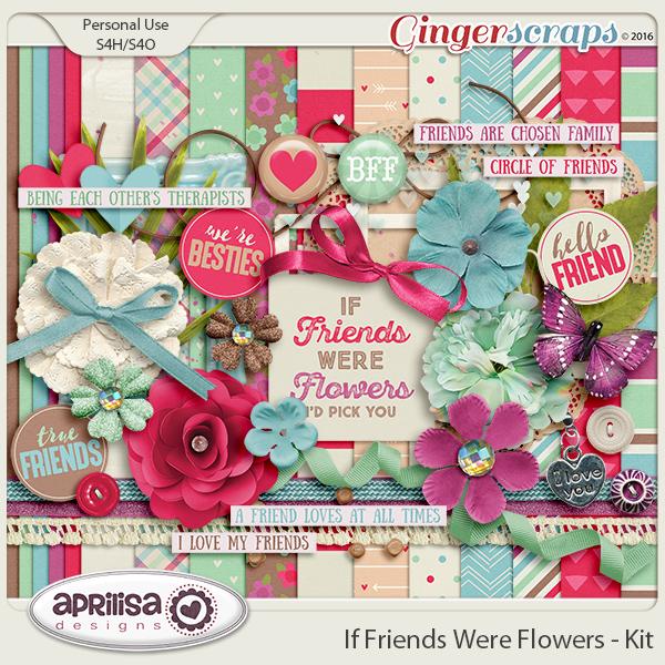 If Friends were Flowers - Kit
