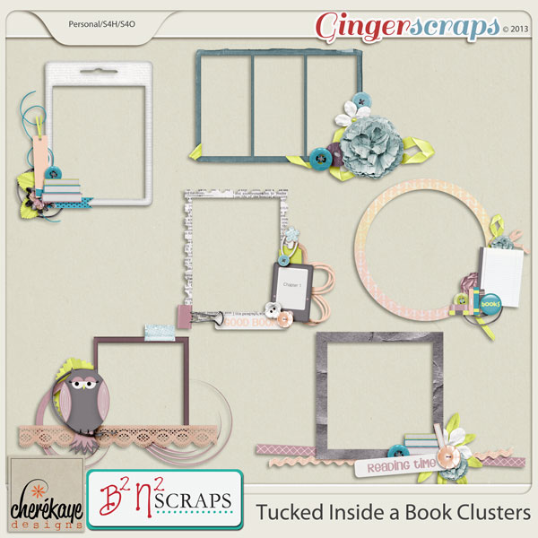 Tucked Inside a Book Clusters by B2N2Scraps and Chere Kaye