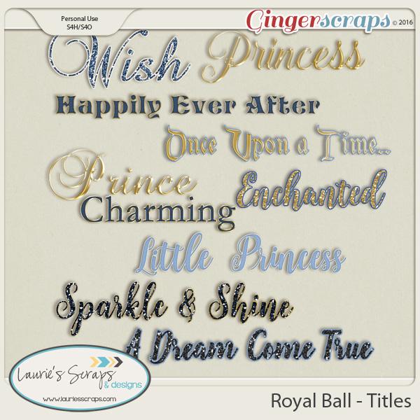 Royal Ball - Titles
