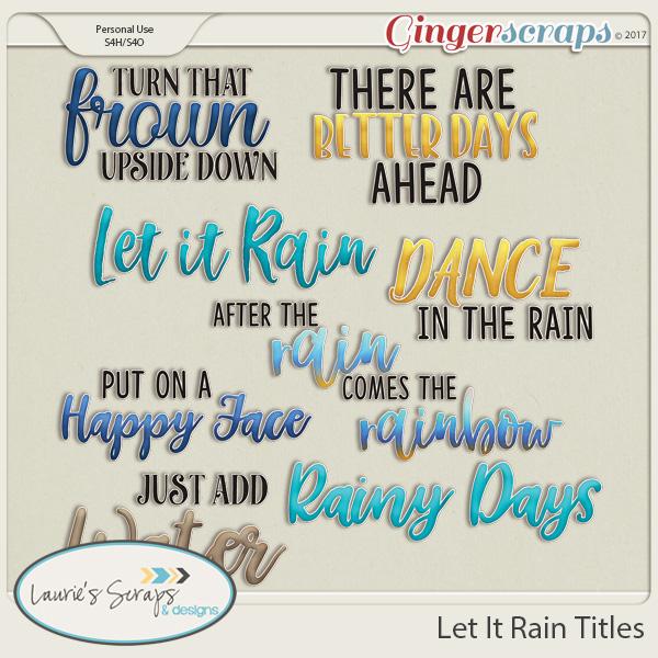 Let It Rain Titles