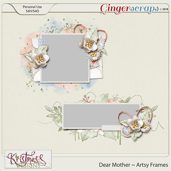 Dear Mother Artsy Frames