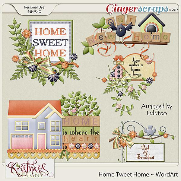 Home Tweet Home WordArt Clusters