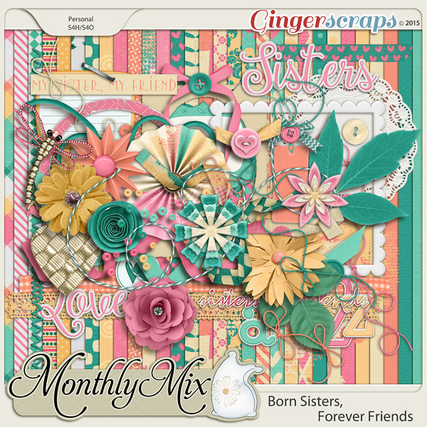 Monthly Mix: Born Sisters, Forever Friends
