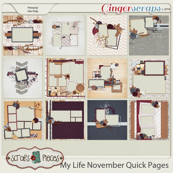 My Life - November Quick Pages by Scraps N Pieces