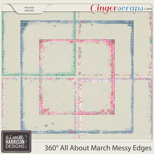 360° All About March Messy Edges by Aimee Harrison