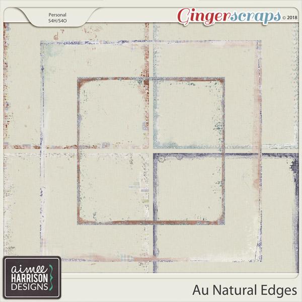 Au Natural Messy Edges by Aimee Harrison