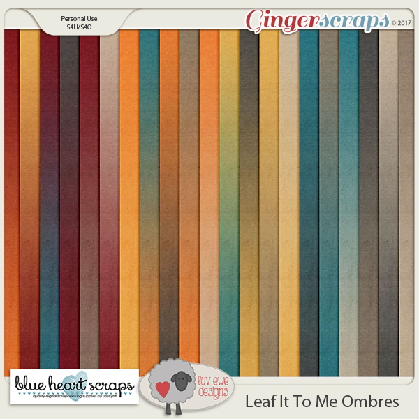 Leaf It To Me Ombres By Luv Ewe Designs and Blue Heart Scraps
