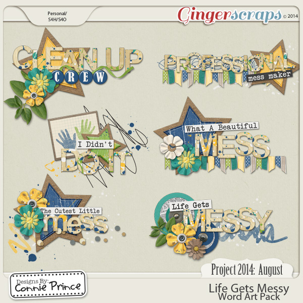 Project 2014 August: Life Gets Messy - WordArt Pack