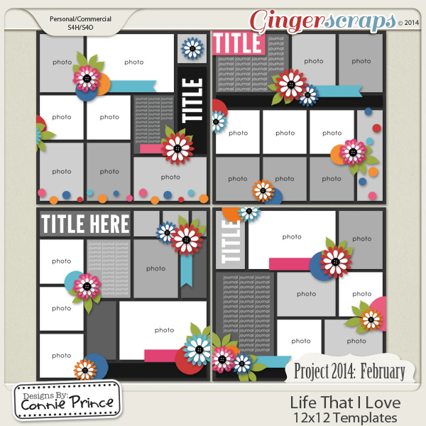 Project 2014 February:  Life That I Love - 12x12 Temps (CU Ok)