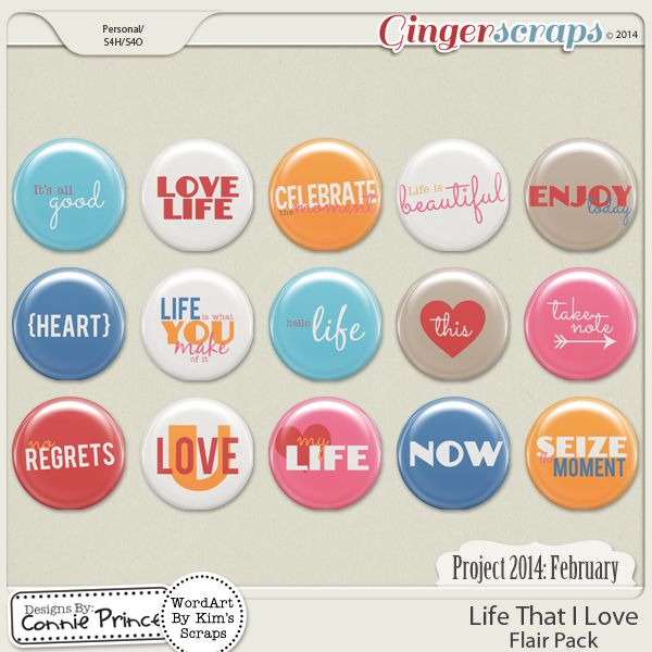 Project 2014 February:  Life That I Love - Flair Pack