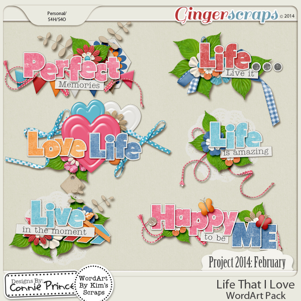 Project 2014 February:  Life That I Love - WordArt Pack