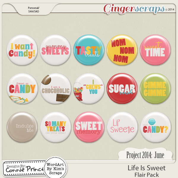 Project 2014 June:  Life Is Sweet - Flair Pack