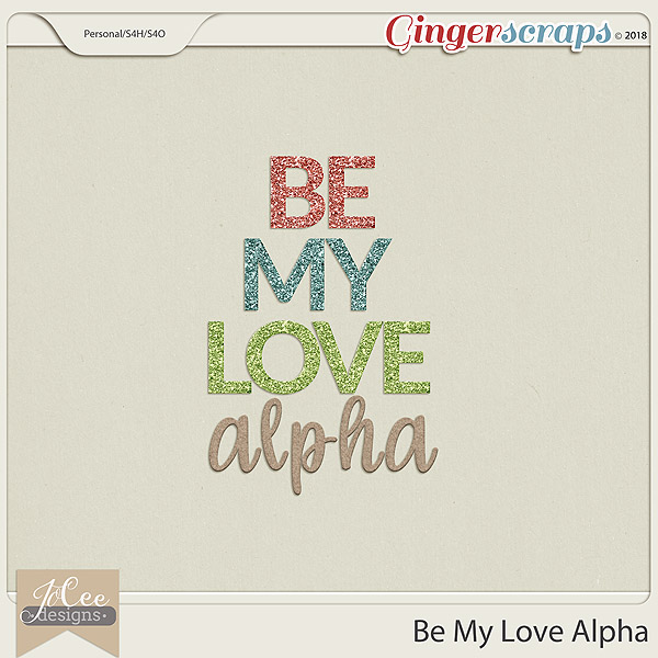 Be My Love Alphas by JoCee Designs