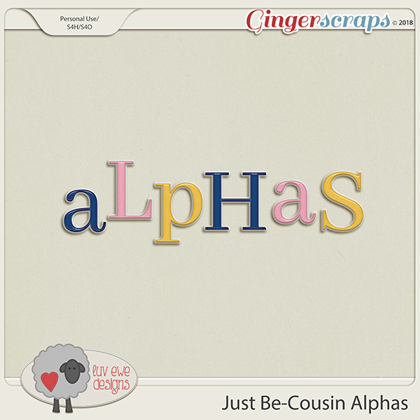 Just Be-Cousin Alphas by Luv Ewe Designs