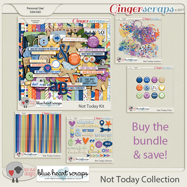 Not Today Collection by Luv Ewe Designs and Blue Heart Scraps