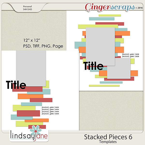 Stacked Pieces 6 Templates by Lindsay Jane