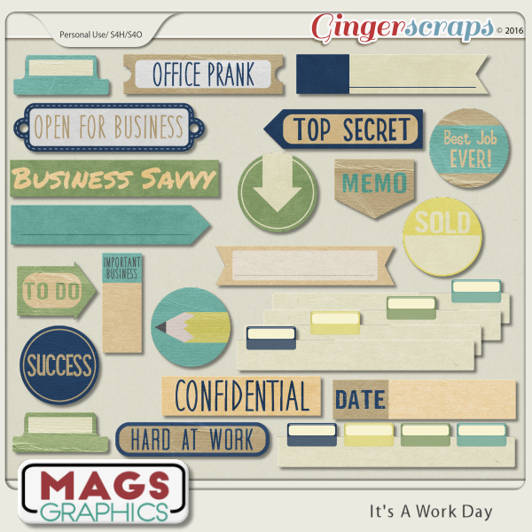 It's A Work Day TAGS by MagsGraphics