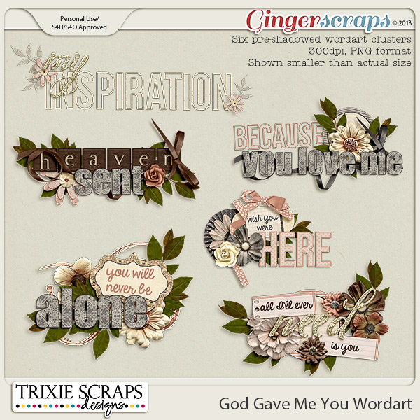 God Gave Me You Wordart by Trixie Scraps Designs