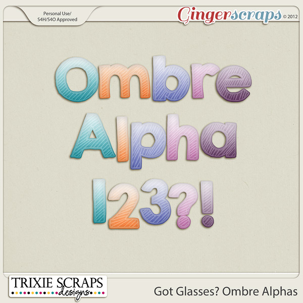 Got Glasses? Bonus Ombre Alphas by Trixie Scraps Designs