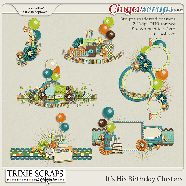 It's His Birthday Clusters by Trixie Scraps Designs