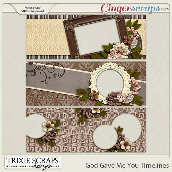 God Gave Me You Timelines by Trixie Scraps Designs