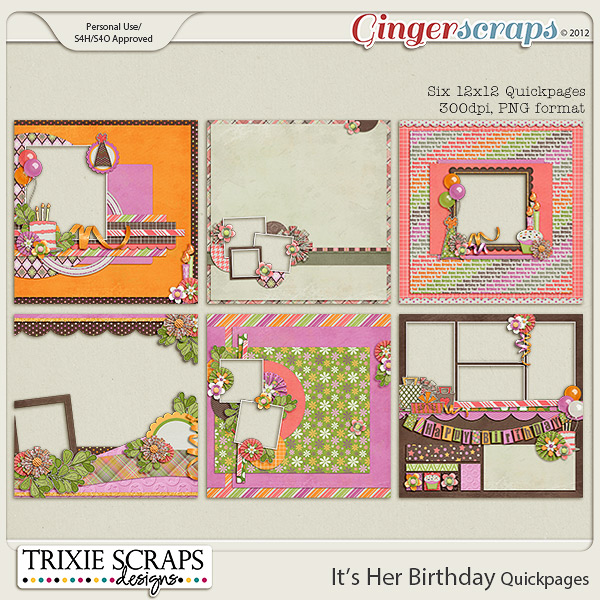 It's Her Birthday Quickpages by Trixie Scraps Designs