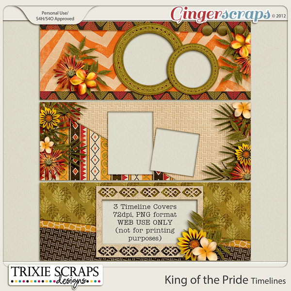 King of the Pride Timelines by Trixie Scraps Designs