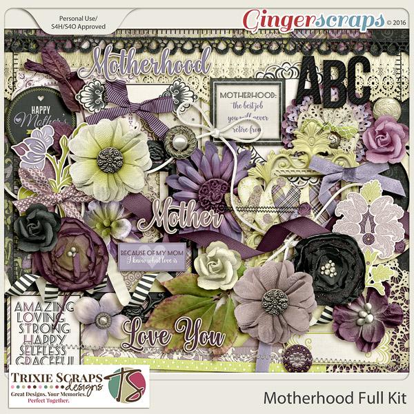 Motherhood Full Kit by Trixie Scraps Designs