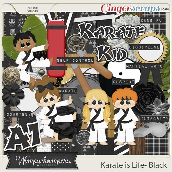 Karate is Life- Black