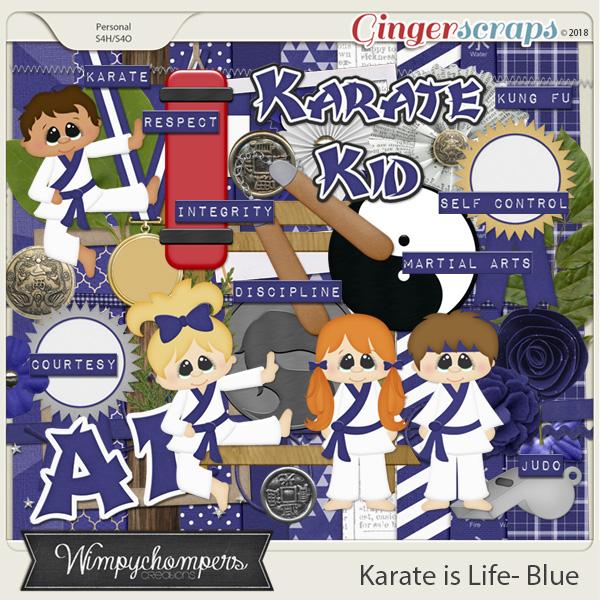 Karate is Life- Blue