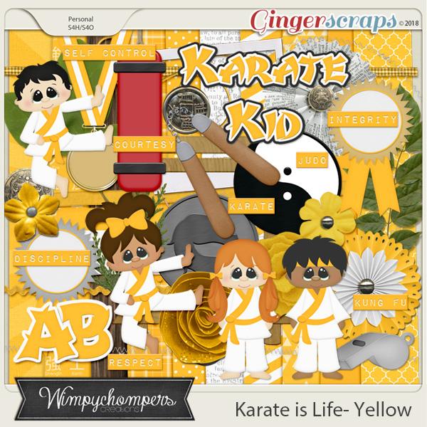 Karate is Life- Yellow