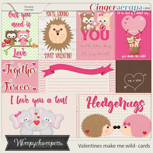 Valentines make me wild cards