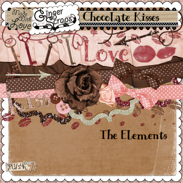 Chocolate Kisses: The Elements