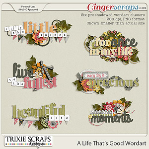 A Life That's Good Wordart by Trixie Scraps Designs
