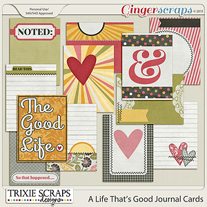 A Life That's Good Journal Cards by Trixie Scraps Designs