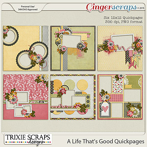A Life That's Good Quickpages by Trixie Scraps Designs