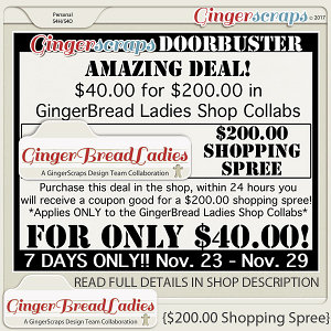 GingerBread Ladies: $200.00 SHOPPING SPREE!