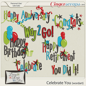 Celebrate You {word art} by Little Rad Trio