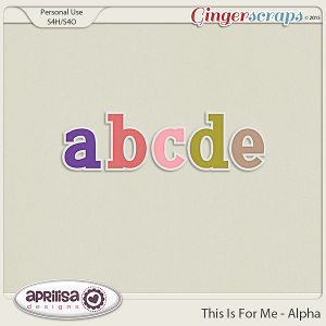 This Is For Me - Alpha by Aprilisa Designs