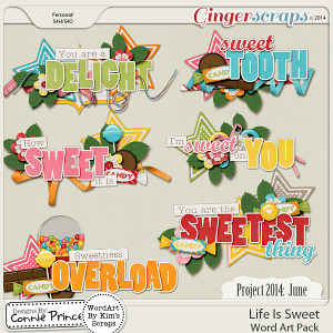 Project 2014 June:  Life Is Sweet - WordArt Pack