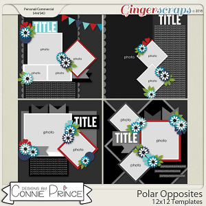 Polar Opposites - 12x12 Templates (CU Ok) by Connie Prince