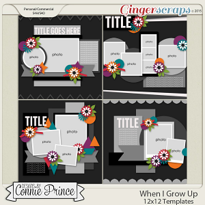 When I Grow Up - 12x12 Templates (CU Ok)