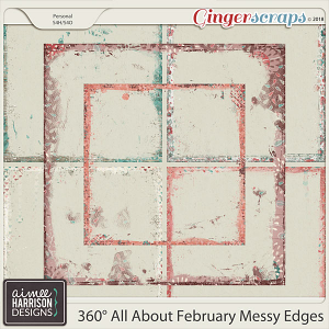 360°Life All About February Messy Edges by Aimee Harrison