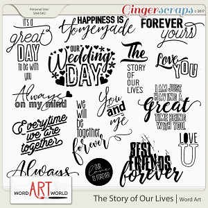 The Story of Our Lives Word Art