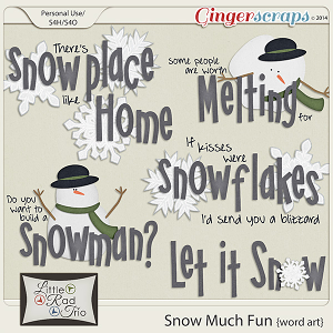 Snow Much Fun {word art} by Little Rad Trio