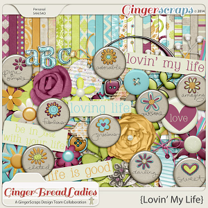 GingerBread Ladies Collab: Lovin' My Life