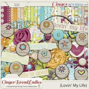GingerBread Ladies Collab: Lovin' My Life