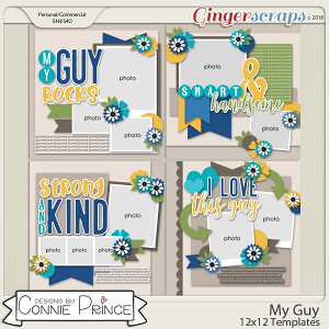My Guy - 12x12 Templates (CU Ok) by Connie Prince